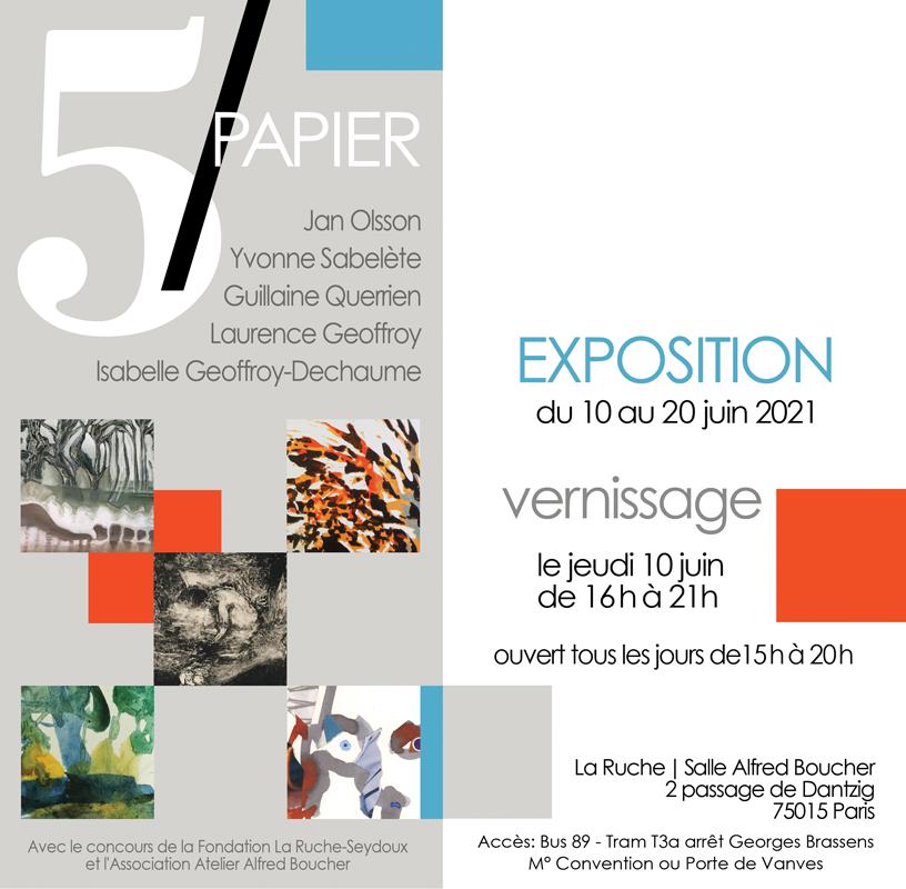 Exposition 5/PAPIER Fondation La Ruche Seydoux, du 10 au 20 juin 2021